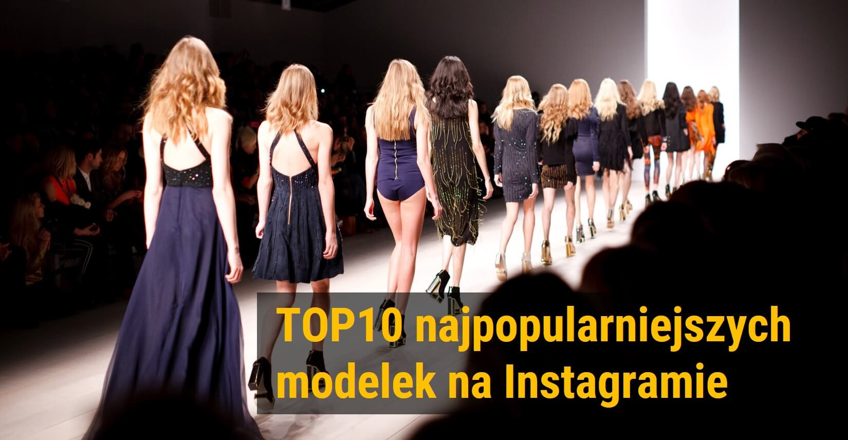 TOP10-najpopularniejszych-modelek-na-Instagramie_analiza-Instagrama-w-NapoleonCat_201701
