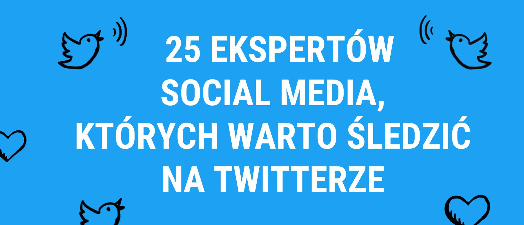 25 ekspertów Twittera