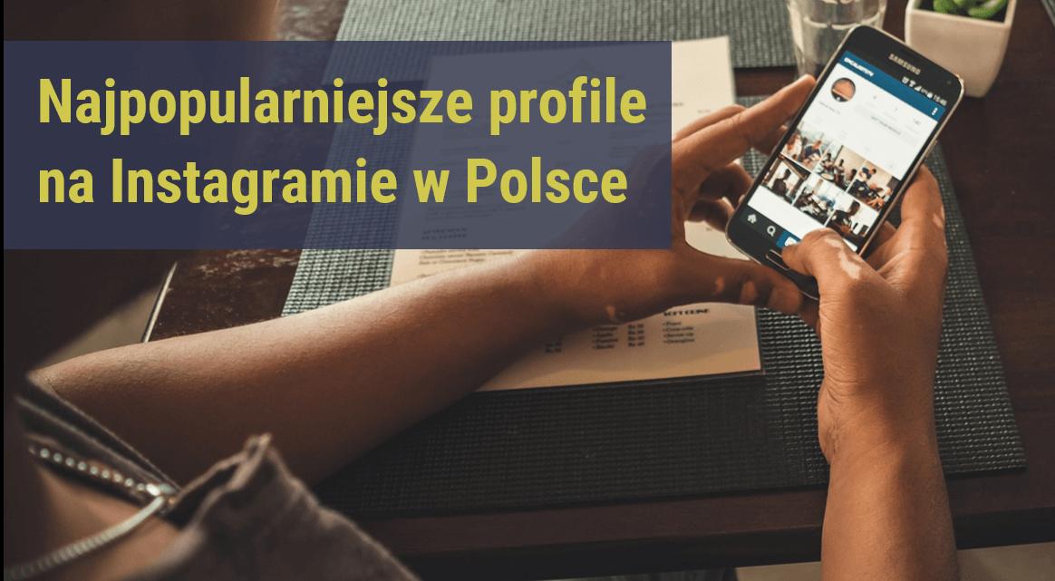 najpopularniejsze-profile-na-Instagramie-w-Polsce_ranking-NapoleonCat