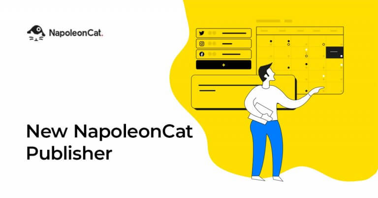 New Feature Coming Soon: NapoleonCat Publisher